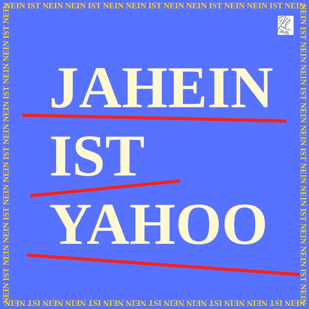 klausens-slogan-26-9-2016-nein-ist-nein-jahein-ist-yahoo